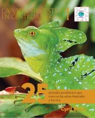 La vida silvestere en Centroamerica 1 - Front Cover