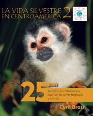 La vida silvestere en Centroamerica 2 - Front Cover